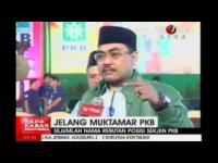 Rangkaian Muktamar PKB,  pernyataan Zazilul FawaidDalam program TV ONE, APA KABAR INDONESIA Pagi 31 AGUSTUS 2014